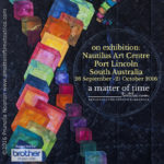 Exhibition at Nautilus Art Centre Port Lincoln